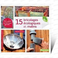 15 bricolages écologiques et malins - Livre Terre Vivante
