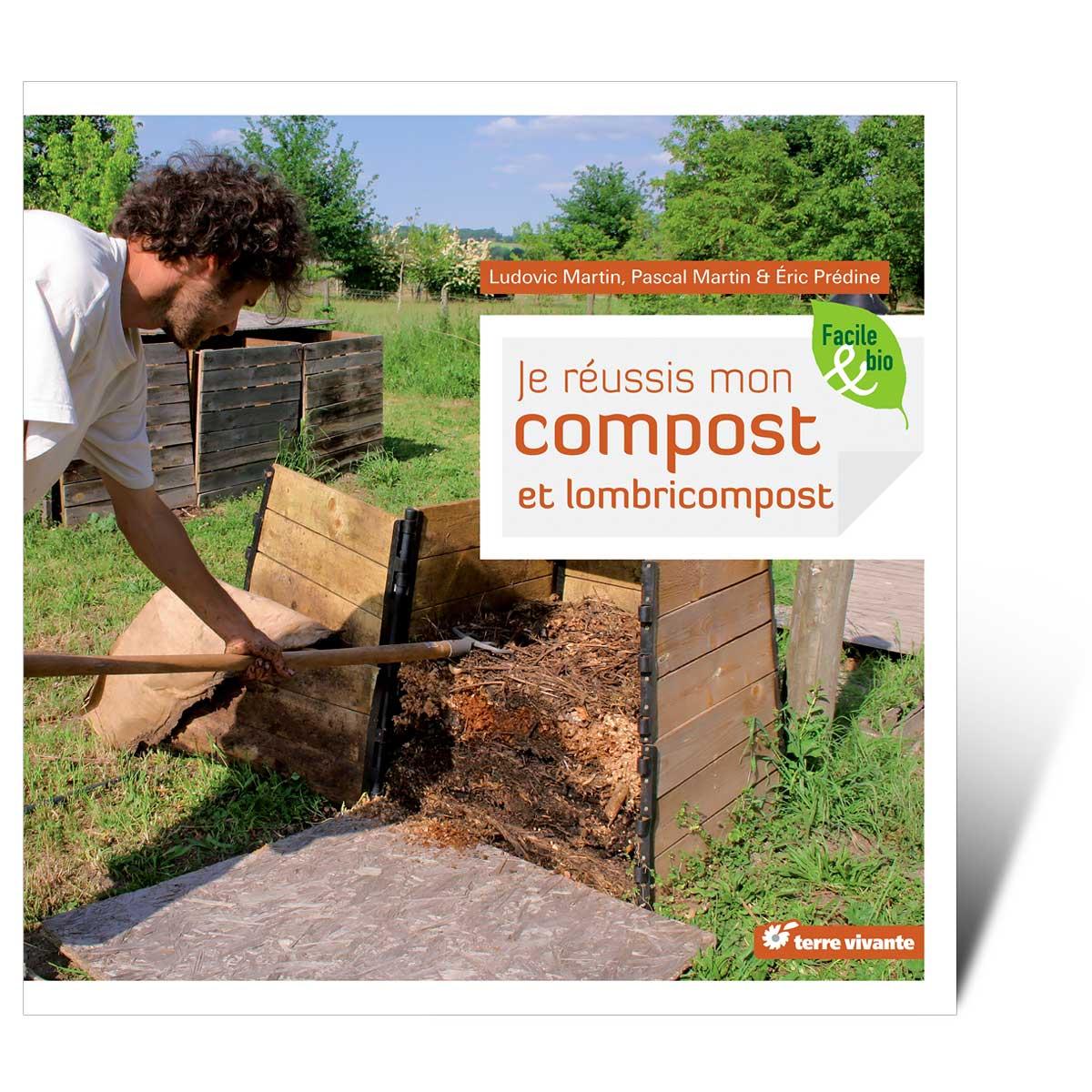 Je r ussis mon compost et lombricompost livre terre vivante - Faire du compost en appartement ...