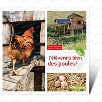 Jéleverais bien des poules ! Livre Terre Vivante