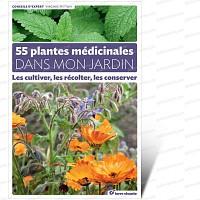 55 plantes médicinales dans mon jardin<br>Livre Terre Vivante