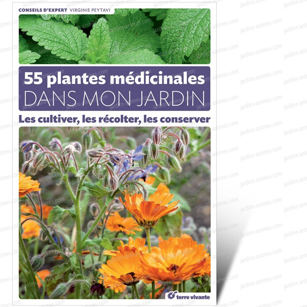 55 plantes m dicinales dans mon jardin livre terre vivante livres jardin bio - Pharmacie du jardin des plantes ...