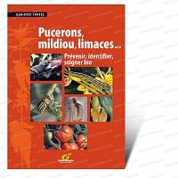 Pucerons, mildiou, limaces<br>Livre Terre Vivante